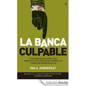 Monserrat La Banca Culpable